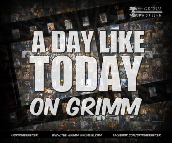 The Grimm Profiler – A Day Like Today on Grimm!