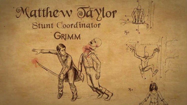 Grimm Season 2: Profile – Matthew Taylor – Stunt Coordinator